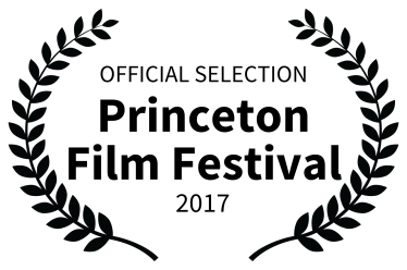 OFFICIAL SELECTION - Princeton Film Festival - 2017